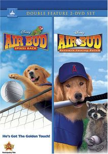 Air Bud: Spikes Back & Seventh Inning Fetch