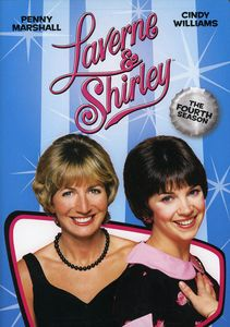 Laverne & Shirley: Complete Fourth Season