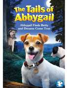 The Tails of Abbygail: Abbygail Finds Betty and Dreams Come True (DVD) at Kmart.com
