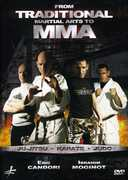 Eric Candori & Ibrahim Moginot: From Traditional Martial Arts to MMA (DVD) at Sears.com