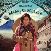 Balas y Chocolate , Lila Downs