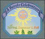 Revels Celebration of Spring Summer & Fall (CD) at Kmart.com