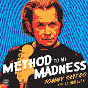 Method to My Madness , Tommy Castro & the Painkillers