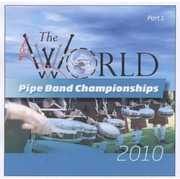 World Pipe Band Championships 2010: 1 / Various (CD) at Kmart.com