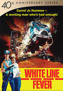 Anniversary Series: 40Th - White Line Fever