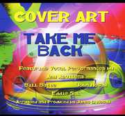 Take Me Back (feat. Amy Aguilera, Bill Batte, John Hosay, Eddie Sal, James L. Hosay) (CD) at Kmart.com