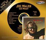 So What , Joe Walsh
