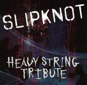 Slipknot Heavy String Tribute / Various (CD) at Kmart.com