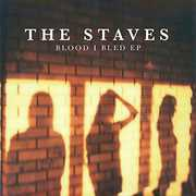 Blood I Bled [Import] , The Staves
