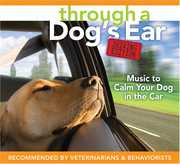 Through a Dog's Ear: Driving Edition Music to Calm (CD) at Kmart.com