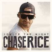 Ignite the Night , Chase Rice