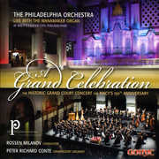 Grand Celebration: The Historic Court Concert for Macy's 150th Anniversary (CD) at Sears.com