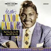 Next Time You See Me & All the Hits: Comp Singles [Import] , Little Junior Parker