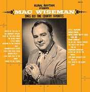 Sings Old Time Country Favorites , Mac Wiseman