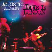 Live in London , Acoustic Alchemy