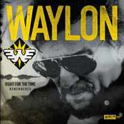 Right for the Time (Remembered) , Waylon Jennings