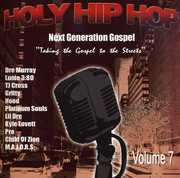 Holy Hip Hop: Taking the Gospel to the Streets, Vol. 7 (CD) at Sears.com