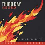 Lead Us Back: Songs of Worship (2PC, Deluxe Edition) , Third Day