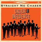 Under the Influence , Straight No Chaser