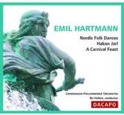 Emil Hartmann: Nordic Folk Dances; Hakon Jarl; A Carnival Feast (CD) at Kmart.com
