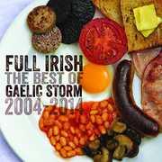 Full Irish: The Best of Gaelic Storm , Gaelic Storm