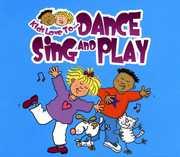 Kids Love to: Dance Sing & Play / Various (CD) at Kmart.com