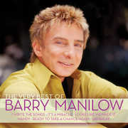 Very Best of Barry Manilow , Barry Manilow
