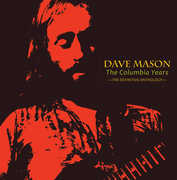 Columbia Years: The Definitive Anthology , Dave Mason