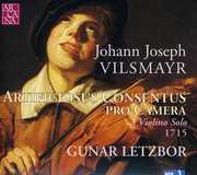 Johann Joseph Vilsmayer: Artificiosus Concentus pro Camera a Violin Solo 1715 (CD) at Sears.com