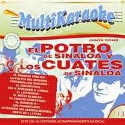 Karaoke: Potro Sinaloa Y Cuates Sinaloa - Exitos , El Potro Y Los Cuates De Sinaloa