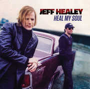 Heal My Soul , Jeff Healey