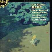 Reynaldo Hahn: Piano Quartet, Violin Sonata & Other Chamber Music (CD) at Kmart.com