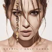 Only Human: Deluxe Edition , Cheryl