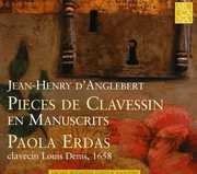 Jean-Henry d'Anglebert: Pieces de Clavessin en Manuscrits (CD) at Sears.com