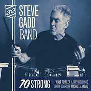 70 Strong , Steve Gadd