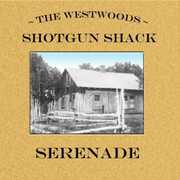 Shotgun Shack Serenade (CD) at Kmart.com