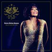 Hello Like Before: Deluxe , Dame Shirley Bassey