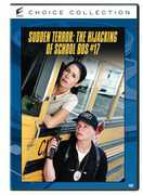 SUDDEN TERROR: HIJACKING OF SCHOOL BUS #17 (DVD) at Sears.com