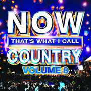 Now That's What I Call Country 8 , Various Artists