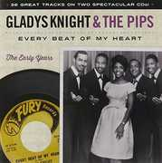 Every Beat of My Heart: The Early Years , Gladys Knight & Pips