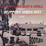 El Dorado Bar & Grill Presents: Slippery When Wet (CD) at Sears.com