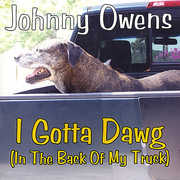 I Gotta Dawg (In the Back of My Truck) (CD) at Kmart.com