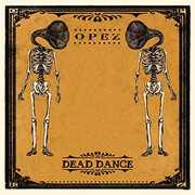 Dead Dance [Import] , Opez