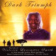 Dark Triumph: The Life of Victoria Lancaster Smith (CD) at Sears.com