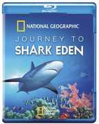 Journey to Shark Eden , Eric Sala