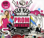 Prom Anthems: Class of 2011 / Various (CD) at Sears.com
