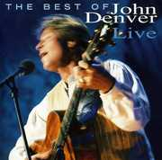 Best of John Denver Live , John Denver