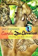 Skip Jennings: Cardio Zen Elevation Workout (DVD) at Kmart.com
