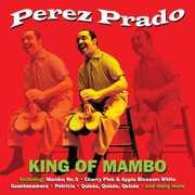 King of Mambo [Import] , Pérez Prado