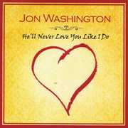 He'll Never Love You Like I Do (and Other Love Songs) (CD) at Kmart.com